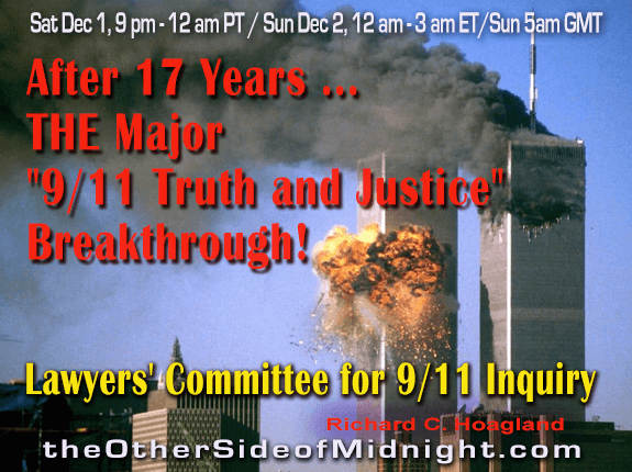"The Other Side of Midnight: Tonight, with members of the ""Lawyers Committee for 9-11 Inquiry,"" we shall explore the major legal breakthrough in ""the case of 9/11"" which has now occurred"